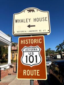 Highway 101 Old town sign Whaley House