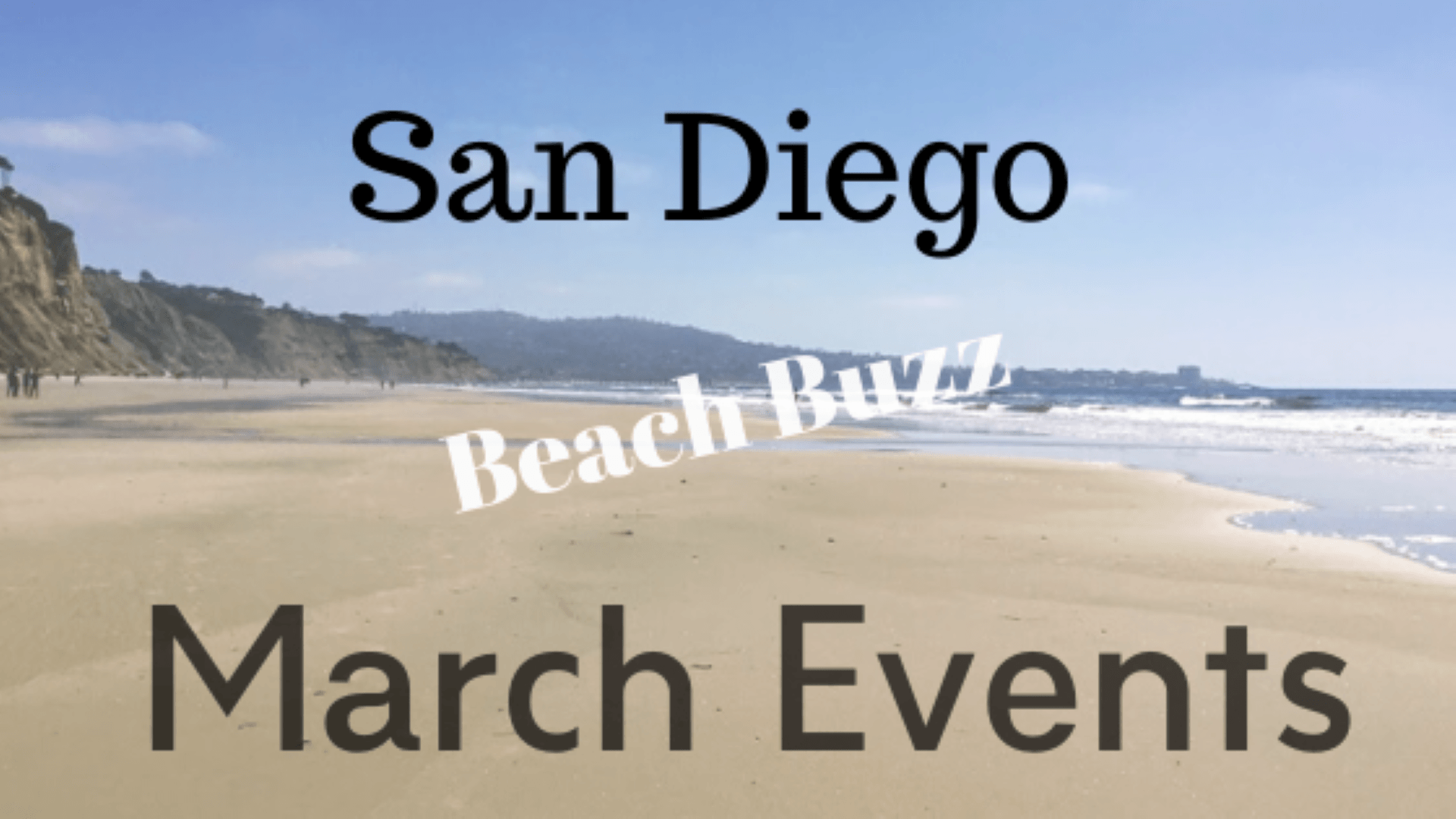 San Diego Beach Buzz March Events