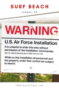 Warning sign surf beach Vandenberg Air Force Base